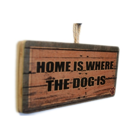 Home is Where the Dog Is Pet Sign 2