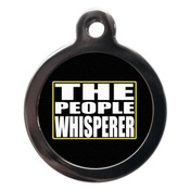 PS Pet Tags - The People Whisperer Pet ID Tag