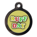 Ruff Day Dog ID Tag