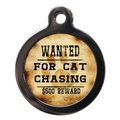 Wanted For Cat Chasing Pet ID Tag