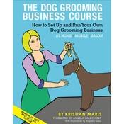 DekumDekum - The Dog Grooming Business Course Book
