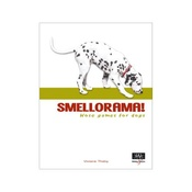 Hubble & Hattie - Smellorama: Nose Games for Dogs