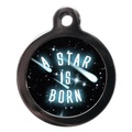 A Star Is Born Pet ID Tag