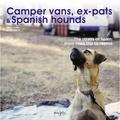 Camper vans, ex-pats & Spanish hounds