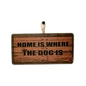 Signoodles - Home is Where the Dog Is Pet Sign