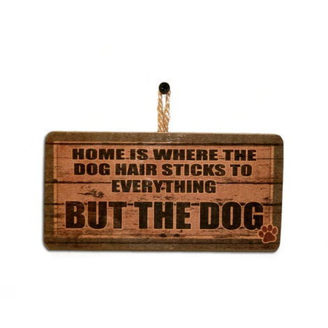 Home Is Where...' Dog Owner Sign