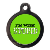 PS Pet Tags - I'm With Stupid Dog ID Tag