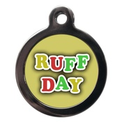 PS Pet Tags - Ruff Day Dog ID Tag