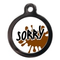 Sorry Dog ID Tag
