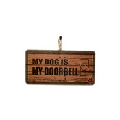 Signoodles - My Dog is My Doorbell Pet Sign