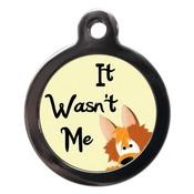 PS Pet Tags - It Wasn't Me Pet ID Tag