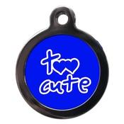 PS Pet Tags - Blue Too Cute Dog ID Tag
