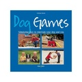 Dog Games, Stimulating Play to Entertain Your Dog