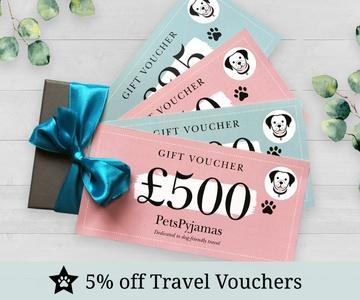 PetsPyjamas Travel Vouchers