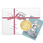 PetsPyjamas - £25 Product Gift Voucher in Gift Box
