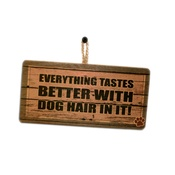 Signoodles - Everything Tastes Better...Pet Sign