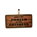 Don't Be Fooled...' Pet Owner Sign