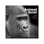 Hubble & Hattie - Animal Grief, How Animals Mourn