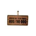 When All Else Fails...Pet Sign