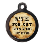 PS Pet Tags - Wanted For Cat Chasing Pet ID Tag