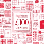 PetsPyjamas - £100 Gift Voucher