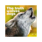 Hubble & Hattie - The Truth About Wolves and Dogs