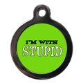 I'm With Stupid Dog ID Tag