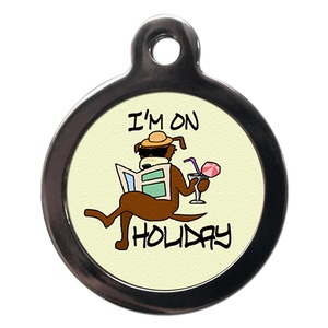 I'm On Holiday Pet ID Tag