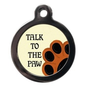 PS Pet Tags - Talk To The Paw Pet ID Tag