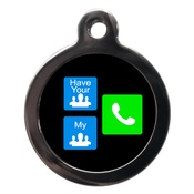 PS Pet Tags - Have Your People Call My People Dog ID Tag