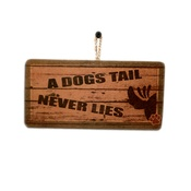 Signoodles - A Dog's Tail Never Lies' Dog Owner Sign