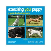 Hubble & Hattie - Exercising your Puppy, A Gentle & Natural Approach